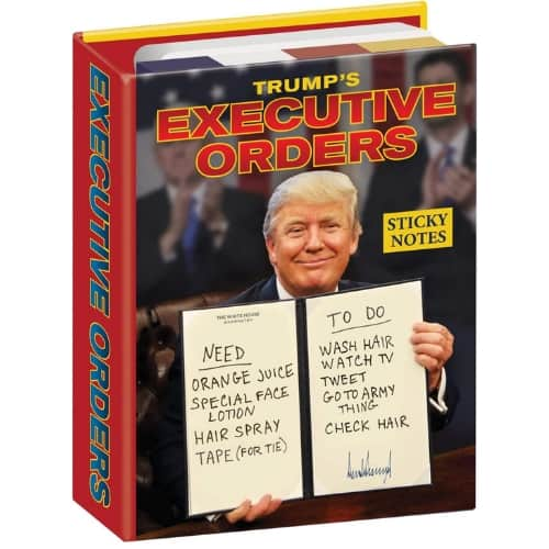 TrumpExecutive-Orders-Sticky-Notes-iwantthisandthat2.jpg